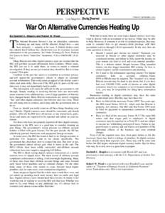 TUESDAY, DECEMBER 6, 2016  War On Alternative Currencies Heating Up By Dashiell C. Shapiro and Robert W. Wood  T