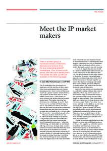 The A team  Meet the IP market makers  There is a select group of
