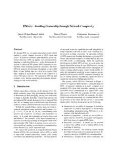 DNS-sly: Avoiding Censorship through Network Complexity Qurat-Ul-Ann Danyal Akbar Northwestern University Marcel Flores Northwestern University