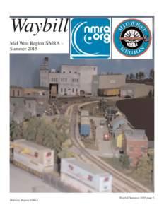 Waybill Mid West Region NMRA – Summer 2015 Midwest Region NMRA