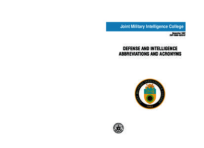 Joint Military Intelligence College November 1997 DVPDEFENSE AND INTELLIGENCE ABBREVIATIONS AND ACRONYMS