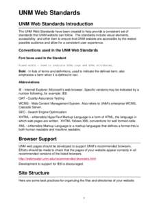 UNM Web Standards UNM Web Standards Introduction The UNM Web Standards have been created to help provide a consistent set of standards that UNM website can follow. The standards include visual elements, accessibility, an