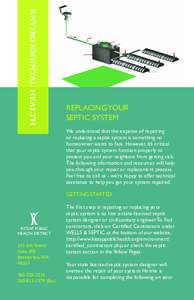 ENVIRONMENTAL HEALTH  REPLACING YOUR SEPTIC SYSTEM We understand that the expense of repairing or replacing a septic system is something no