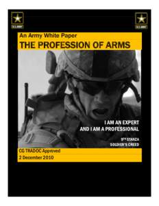 army profession of arms essay example Is the army a profession of arms 1 the question of whether or not the united  states army is a profession of arms has been under a lot of.