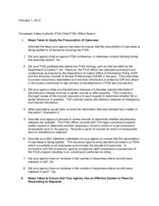 February 1, 2012  Tennessee Valley Authority (TVA) Chief FOIA Officer Report I.  Steps Taken to Apply the Presumption of Openness