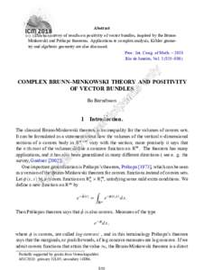 Abstract This is a survey of results on positivity of vector bundles, inspired by the BrunnMinkowski and Prékopa theorems. Applications to complex analysis, Kähler geometry and algebraic geometry are also discussed. Pr