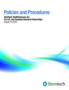Policies and Procedures Stemtech HealthSciences, Inc. For U.S. and Canadian Business Partnerships August 15, 2016  Table of Contents