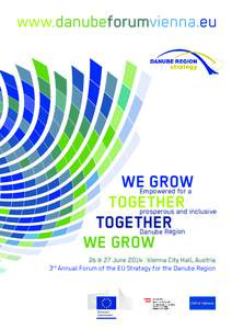 www.danubeforumvienna.eu  WEEmpowered GROW for a TOGETHER
