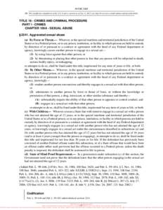 18 USC 2241 NB: This unofficial compilation of the U.S. Code is current as of Jan. 4, 2012 (see http://www.law.cornell.edu/uscode/uscprint.html). TITLE 18 - CRIMES AND CRIMINAL PROCEDURE PART I - CRIMES CHAPTER 109A - SE