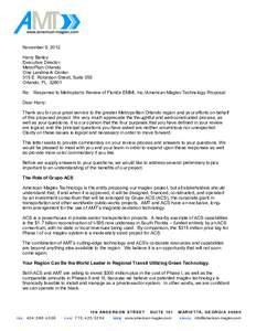 November 9, 2012 Harry Barley Executive Director MetroPlan Orlando One Landmark Center 315 E. Robinson Street, Suite 355