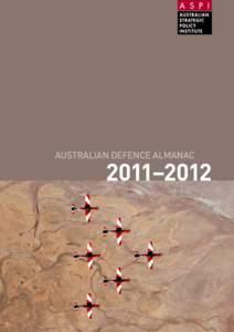 Australian defence Almanac  2011–2012 Raspal Khosa Raspal Khosa is the author of the ASPI Australian Defence Almanac