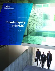 PRIVATE EQUITY  Private Equity at KPMG kpmg.com