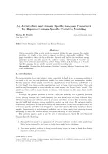 Proceedings of Machine Learning Research, 4th International Conference on Predictive Applications and APIs  An Architecture and Domain Specific Language Framework for Repeated Domain-Specific Predictive M