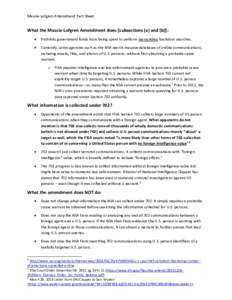 Massie-Lofgren Amendment Fact Sheet  What the Massie-Lofgren Amendment does [subsections (a) and (b)]:   Prohibits government funds from being spent to perform warrantless backdoor searches.