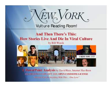 And Then There's This: How Stories Live and Die In Viral Culture by Bill Wasik