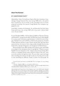 Steal This Review! BY C H R I S TO P H E R K E LT Y * Adrian Johns. Piracy: The Intellectual Property Wars from Gutenberg to Gates. Chicago: Chicago University Press, pp. ISBN 978–0–226–. $h