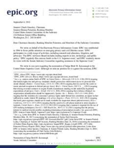 September 4, 2018 Senator Chuck Grassley, Chairman Senator Dianne Feinstein, Ranking Member United States Senate Committee on the Judiciary 224 Dirksen Senate Office Building Washington, D.C