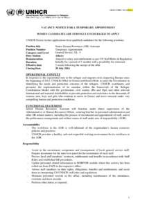 GREAT/HRC/2016/XXX  VACANCY NOTICE FOR A TEMPORARY APPOINTMENT WOMEN CANDIDATES ARE STRONGLY ENCOURAGED TO APPLY UNHCR Greece invites applications from qualified candidates for the following positions: Position title