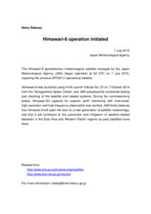 News Release  Himawari-8 operation initiated 7 July 2015 Japan Meteorological Agency