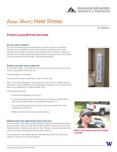 Focus Sheet | Heat Stress for Employees Protect yourself from the heat.  Do you work outside?