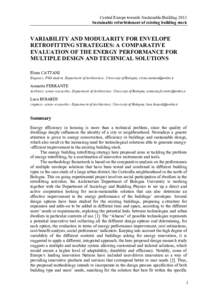 Central Europe towards Sustainable Building 2013 Sustainable refurbishment of existing building stock VARIABILITY AND MODULARITY FOR ENVELOPE RETROFITTING STRATEGIES: A COMPARATIVE EVALUATION OF THE ENERGY PERFORMANCE FO