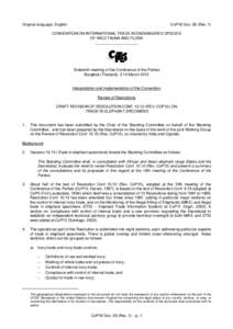 Original language: English  CoP16 Doc. 26 (Rev. 1) CONVENTION ON INTERNATIONAL TRADE IN ENDANGERED SPECIES OF WILD FAUNA AND FLORA
