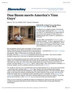 Newsday.com:22 PM http://www.newsday.com/entertainment/books/dan-baum-meetsamerica-s-gun-guys