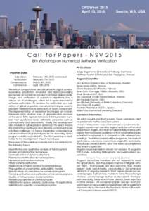 Call for Papers - NSV 2015 8th Workshop on Numerical Software Verification PC Co-Chairs Important Dates Submission Notification