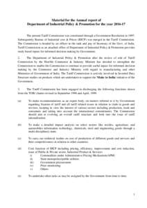 Material for the Annual report of Department of Industrial Policy & Promotion for the yearThe present Tariff Commission was constituted through a Government Resolution inSubsequently Bureau of Industrial