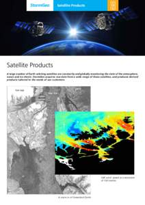 Satellite Products  Satellite Products A large number of Earth-orbiting satellites are constantly and globally monitoring the state of the atmosphere, ocean and ice sheets. StormGeo acquires raw data from a wide range of