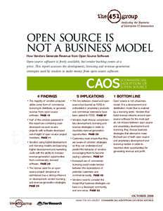 Analyzing the Business of Enterprise IT Innovation Open Source Is Not a Business Model How Vendors Generate Revenue from Open Source Software