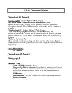 H Fair Judging Schedule  Week of July 30- August 4 Tuesday, July 31st - Atchison Highland VoTech Campus Style Revue/Clothing Construction/Clothing Buymanship/$15 Outfit