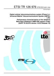 TRV10Digital cellular telecommunications system (Phase 2+); Universal Mobile Telecommunications System (UMTS); LTE; Performance characterization of the Adaptive  Multi-Rate Wideband (AMR-WB) speech code