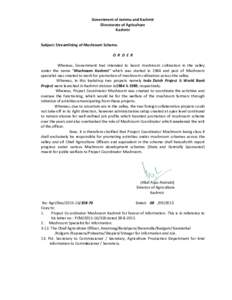 Government of Jammu and Kashmir Directorate of Agriculture Kashmir Subject: Streamlining of Mushroom Scheme. O R D E R