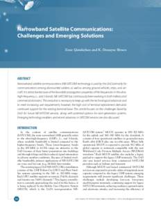 Narrowband Satellite Communications: Challenges and Emerging Solutions Emre Gündüzhan and K. Dewayne Brown ABSTRACT Narrowband satellite communications (NB-SATCOM) technology is used by the DoD primarily for