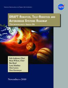 NASA Robotics, Tele-Robotics and Autonomous Systems Roadmap - TA04