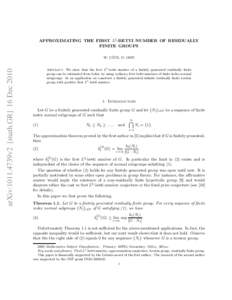 APPROXIMATING THE FIRST L2 -BETTI NUMBER OF RESIDUALLY FINITE GROUPS arXiv:1011.4739v2 [math.GR] 16 Dec 2010  ¨