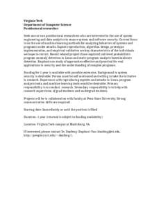 Virginia Tech Department of Computer Science Postdoctoral researcher Seek one or two postdoctoral researchers who are interested in the use of system engineering and data analytics to ensure system and software security.