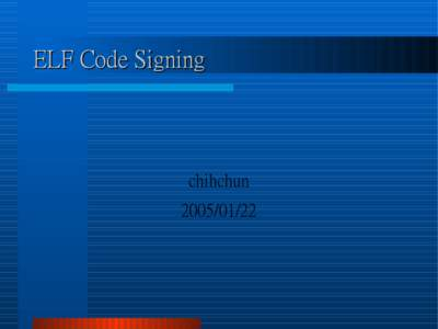 ELF Code Signing  chihchun  Bsign
