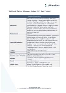 California Carbon Allowance Vintage 2017 Spot Product  Contract Specification Description