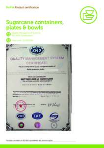 BioPak Product certification  Sugarcane containers, plates & bowls Quality Management Systems ISO 9001 Certification