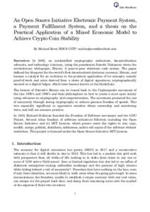Qbic Manifesto  An Open Source Initiative Electronic Payment System, a Payment Fulfilment System, and a thesis on the Practical Application of a Mixed Economic Model to Achieve Crypto Coin Stability