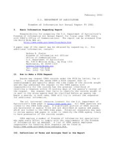 February 2002 U.S. DEPARTMENT OF AGRICULTURE Freedom of Information Act Annual Report FY 2001 I.  Basic Information Regarding Report