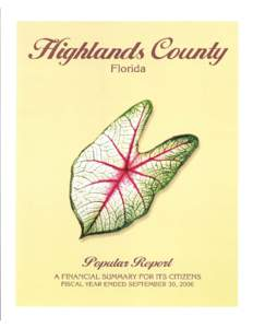 Highlands County Florida The quality of life in Highlands County is second to none. Small town charm and rural character make its communities a wonderful place in which to live, work, and raise a family. The City of Avo