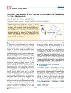 JOCSynopsis pubs.acs.org/joc Emerging Strategies to Access Peptide Macrocycles from Genetically Encoded Polypeptides Jessica M. Smith, John R. Frost, and Rudi Fasan*