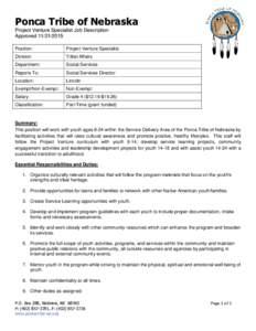 Ponca Tribe of Nebraska Project Venture Specialist Job Description ApprovedPosition:  Project Venture Specialist