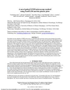 A novel pulsed STED microscopy method using FastFLIM and the phasor plots Yuansheng Sun1,*, Giorgio Tortarolo2,*, Kai-Wen Teng3, Yuji Ishitsuka3, Ulas C. Coskun1, Shih-Chu Jeff Liao1, Alberto Diaspro4, Giuseppe Vicidomin