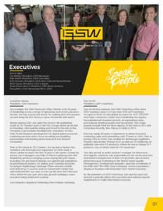 Executives Left to right: Jon Nelson, President, GSW-Newtown Dan Smith, President, GSW-Columbus Kim Johnson, President, GSW-New York and Santa Monica Mark Jazvac, President, GSW-Canada