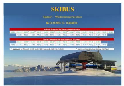 SKIBUS Alpbach - Wiedersbergerhornbahn AbbisAlpbach Böglerhof zur Wiedersbergerhornbahn  08:20