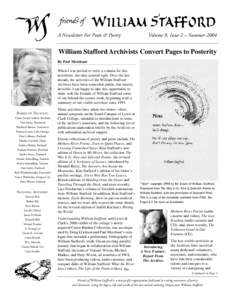 A Newsletter For Poets & Poetry  Volume 9, Issue 2 – Summer 2004 William Stafford Archivists Convert Pages to Posterity By Paul Merchant